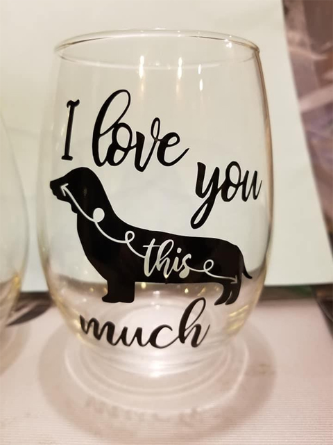 Glass with I love you this much and dachsund