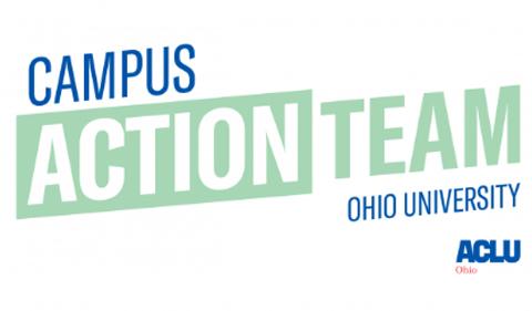 Campus Action Team ACLU Ohio University